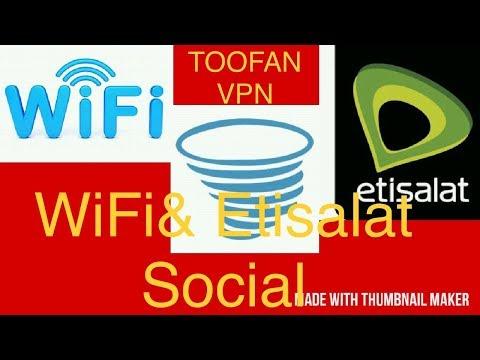 Toofan VPN Wifi & Etisalat Social Settings | Hindi Language Update  13/02/2018