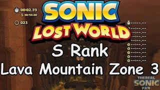 Sonic Lost World - Lava Mountain Zone 3 - S Rank