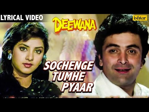 Sochenge Tumhe Pyar- Lyrical Video  Deewana  Rishi Kapoor, Divya Bharti  90's Best Romantic Song