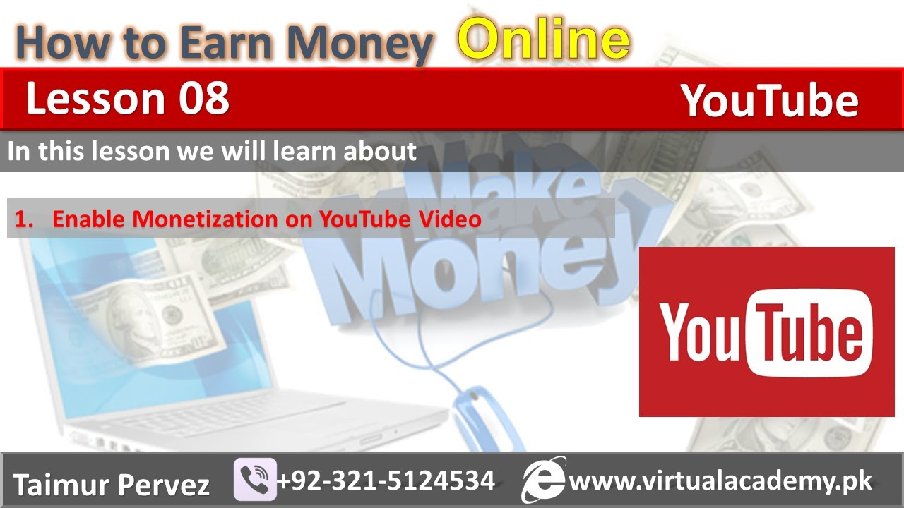 How To Enable Monetization On Youtube Video  How To Make Money On Youtube   Lesson 08