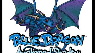 Blue Dragon Awakened Shadow nds part 1