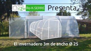 Presentación del INVERNADERO 3m de ancho Ø25