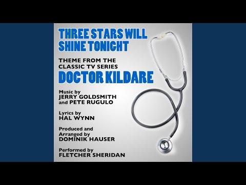 Dr. Kildare - Three Stars Will Shine Tonight