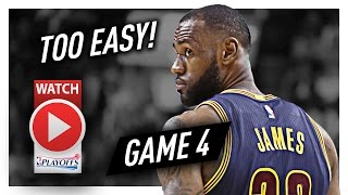 LeBron James Game 4 ECSF Highlights vs Raptors 2017 Playoffs - 35 Pts, 9 Reb, UNBEATABLE!