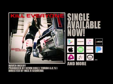 Maven McCoy | Kill Everyone (revisited) Featuring Kevin Cole of The Turbo A.C's mp3