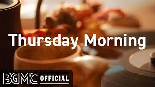 Thursday Morning - Autumn Morning Coffee Music - Relaxing Jazz & Bossa Music.