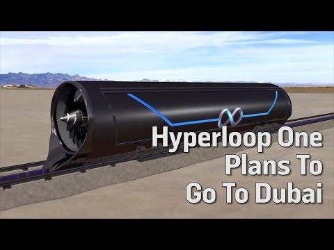 Hyperloop One Plans To Go To Dubai