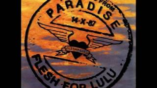 Flesh For Lulu - Postcards From Paradise (Extended Version)