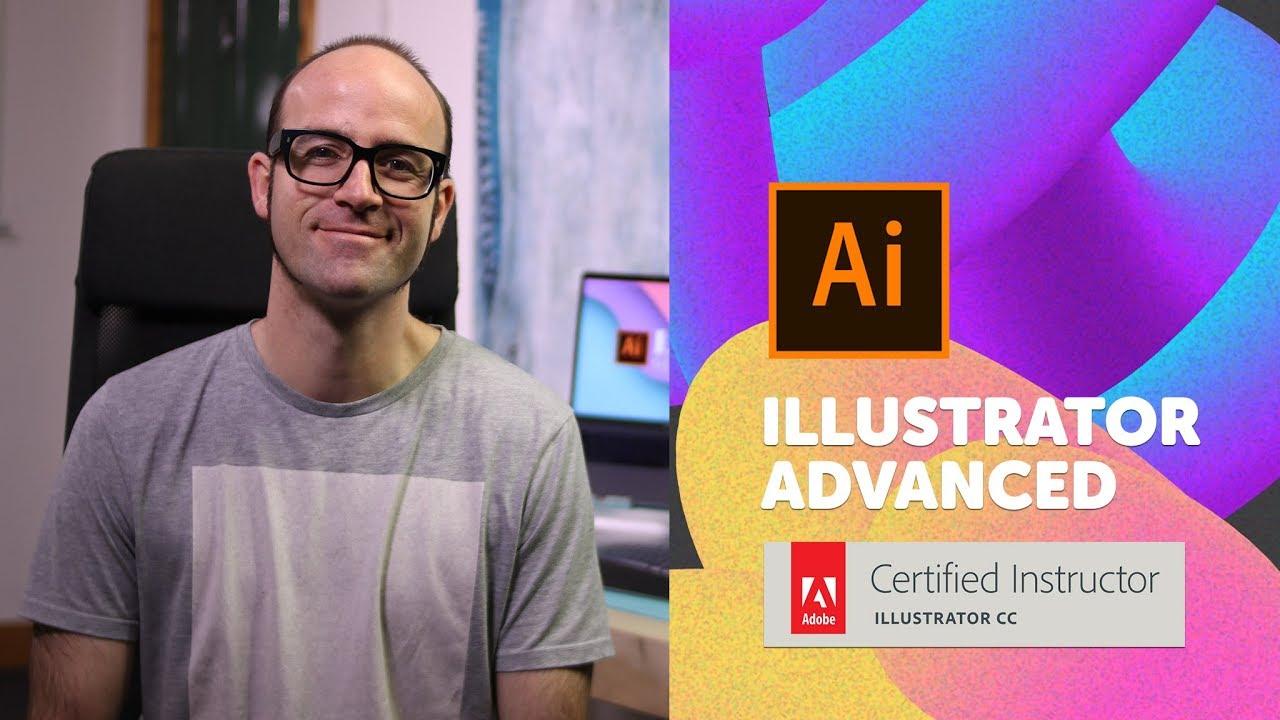 Introduction to Advanced Adobe Illustrator CC - Illustrator Advanced Training [1/53]