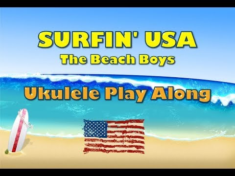 surfin'-usa---ukulele-play-along---very-easy
