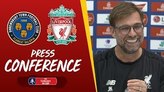 Jürgen Klopp's pre-FA Cup press conference | Shrewsbury Town