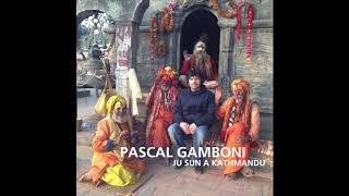 Pascal Gamboni - JU SUN A KATHMANDU