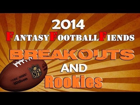 2014 Fantasy Football Breakout Players & Impact Rookies || #FantasyFootball Fiends