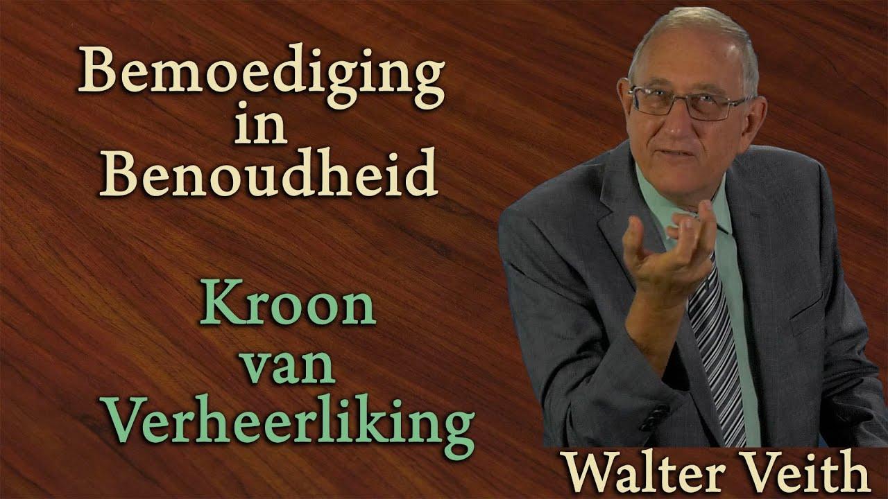 Walter Veith - Kroon Van Verheerliking - Bemoediging In Benoudheid 12