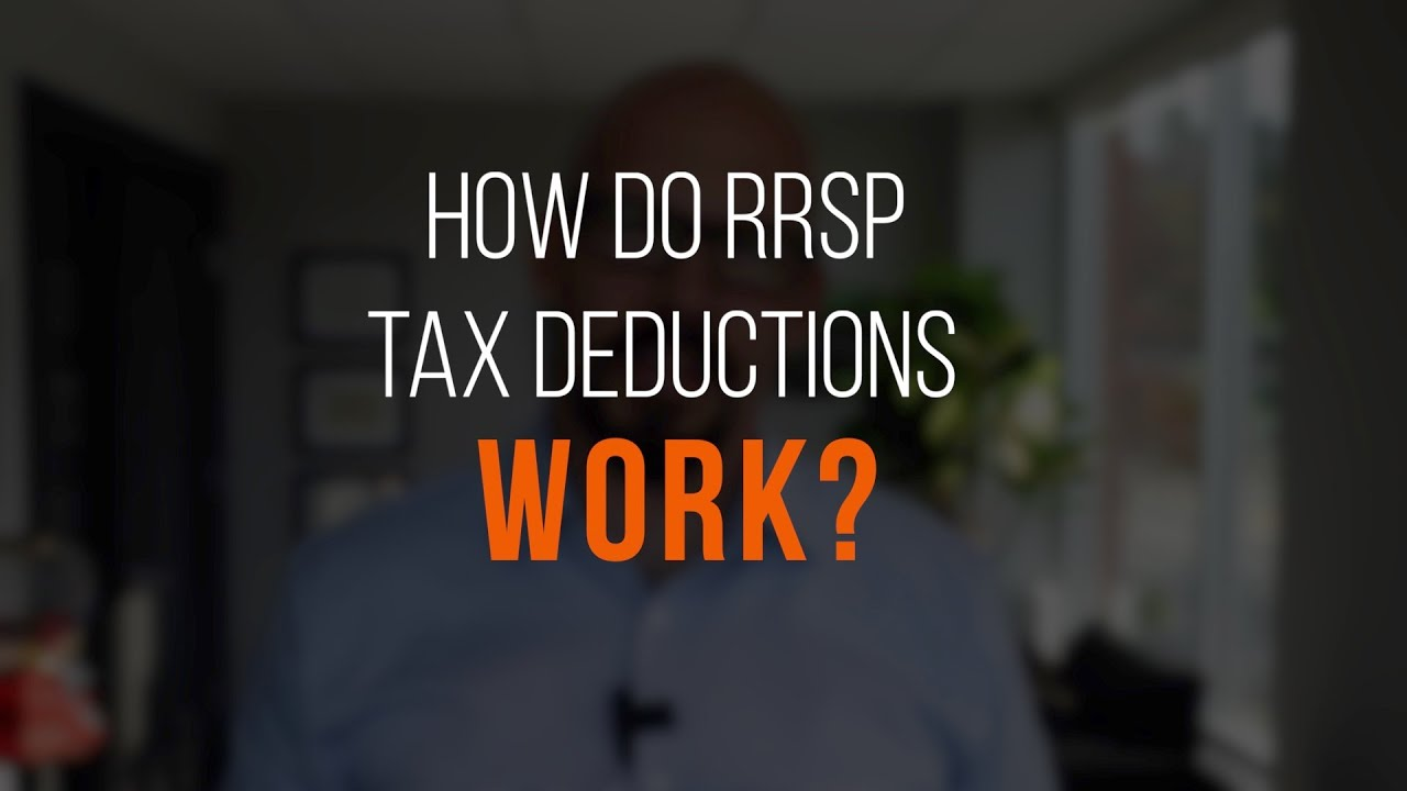 How do RRSP Tax Deductions Work?
