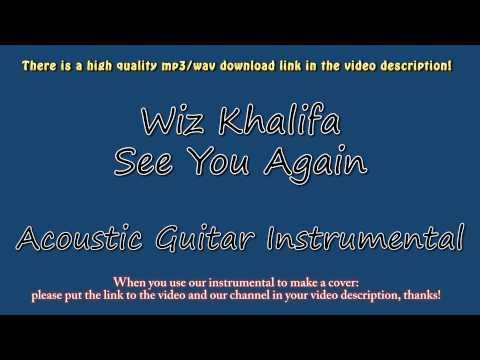 Wiz Khalifa - See You Again (Acoustic Instrumental) - Furious 7 - Karaoke
