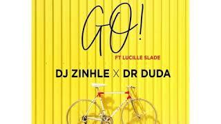 Dj Zinhle ft Dr Duda- Go