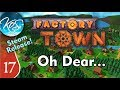 Factory Town Ep 17: CALLING IN THE SPREADSHEET! - (Steam Early Access) Let's Play, Gameplay