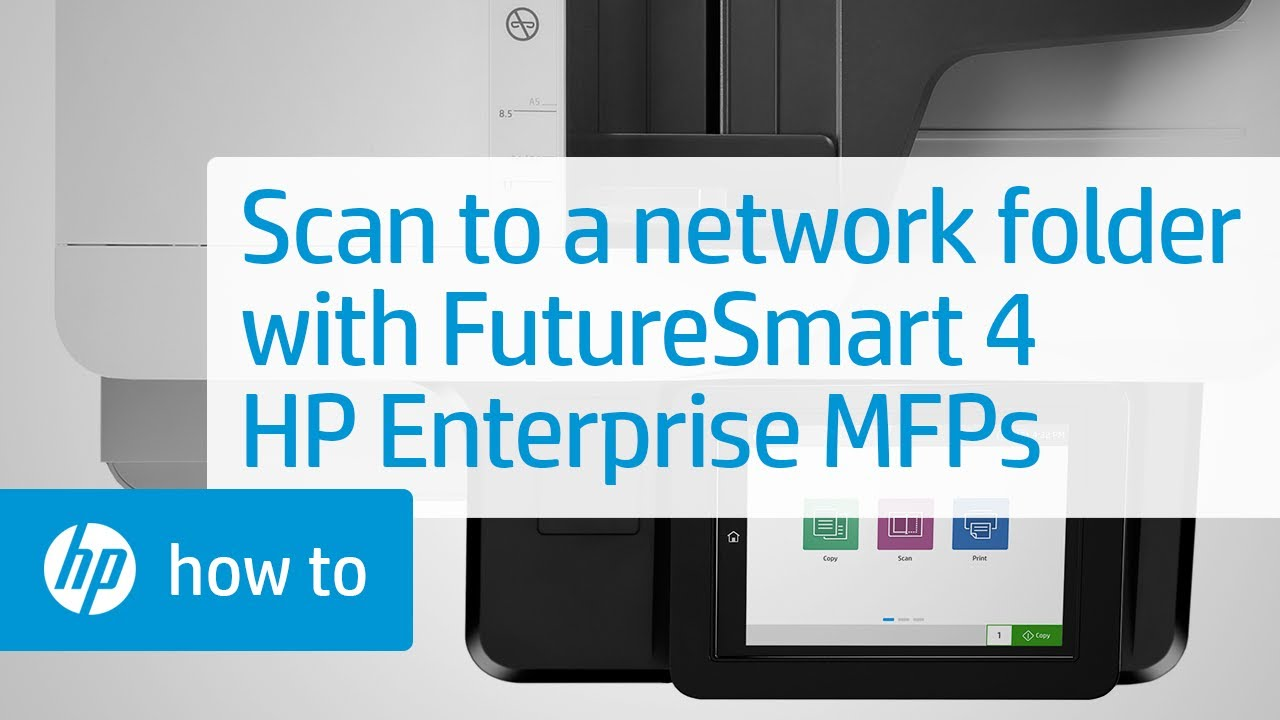 Scanning To A Network Folder On Hp Enterprise Mfps With