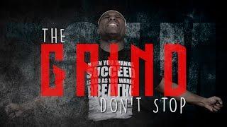 TGIM | THE GRIND DON'T STOP