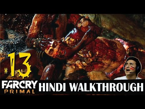Far Cry Primal Hindi Walkthrough Part 13 -...
