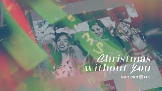 """[M/V] 태티서 (TAETISEO) ― """"CHRISTMAS WITHOUT YOU"""" - Stafaband"""