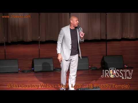 "James Ross @ Brian Courtney Wilson - ""Just Love"" - (Friendly Temple) - www.Jross-tv.com"