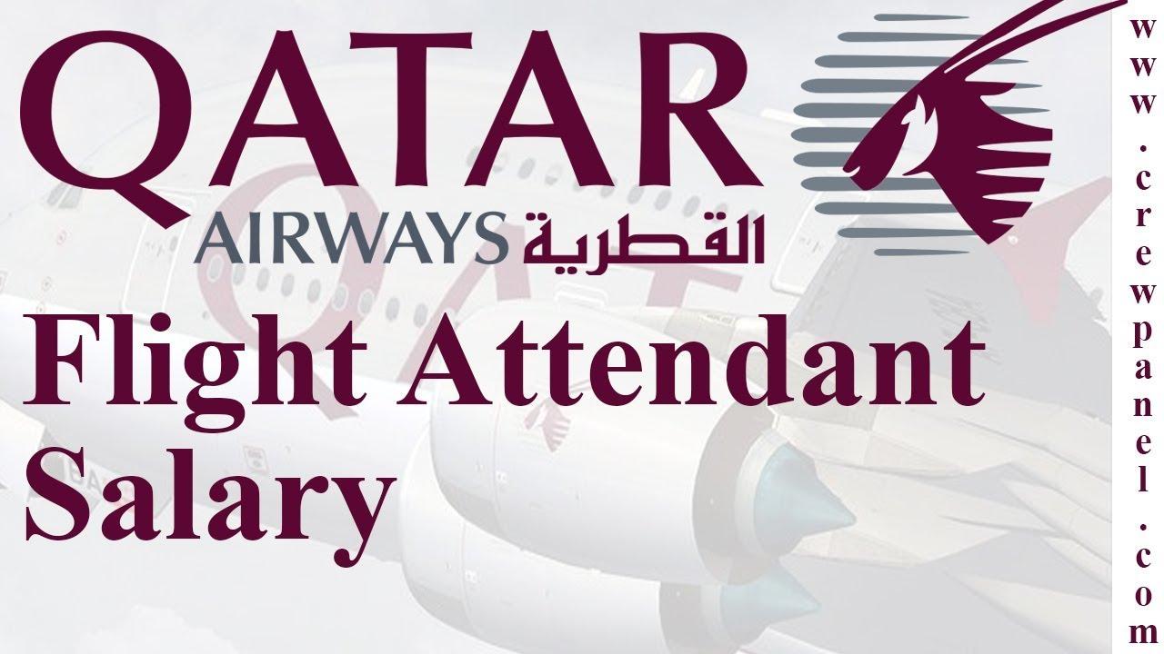 Qatar airways flight attendant salary | how much does a flight attendant  make in Qatar Airways ?