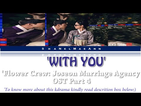 Download 'With You' easy s MaktubFlower Crew: Joseon Marriage Agency OST Part 4 #OstEasys Mp4 baru