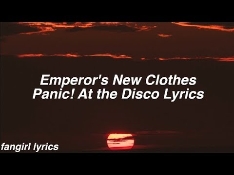 Emperor's New Clothes || Panic! At The Disco Lyrics