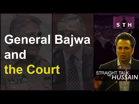 STH | (English) General Bajwa and the Court