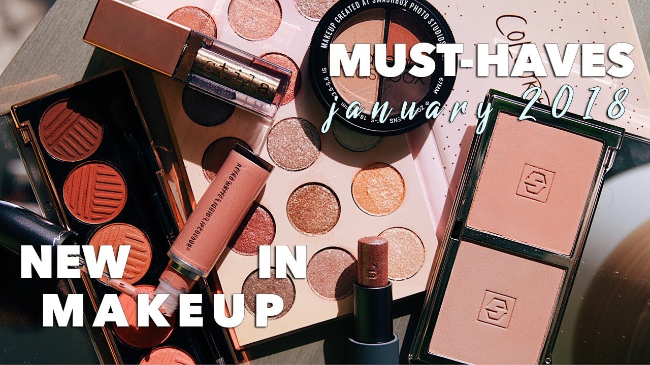 new in makeup must haves what you need to try january 2018 - Makeup Must Haves