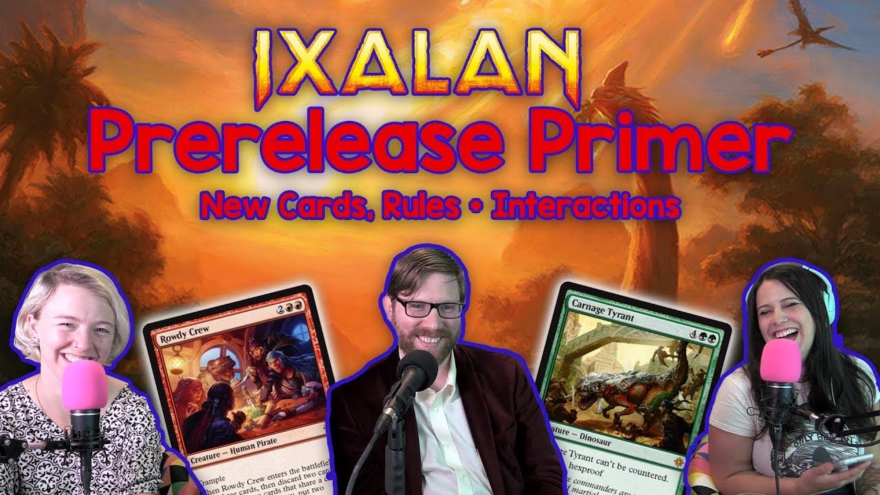 Magic the Gathering (MtG) Ixalan Prerelease Primer! New Cards, Mechanics +  Info from a Judge