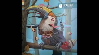 Fisher - Ya Kidding