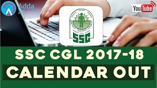 SSC CGL 2017 -18 CALENDAR OUT - ( Online SSC CGL Coaching)