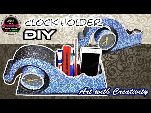 Desk Clock holder / Pen holder / Cell phone holder | DIY | Art with Creativity  180