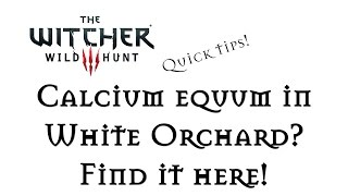 The Witcher 3: White Orchard, Calcium Equum, Grapeshot Bombs & Monster Nests!