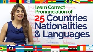 How to pronounce- Countries, Nationalities & Languages correctly? Improve English Pronunciation