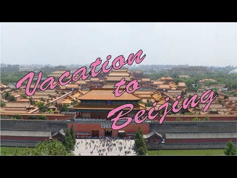 Vacation To Beijing 1