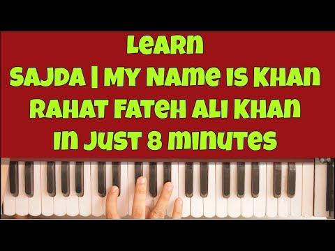 Learn Sajda | My Name is Khan | Harmonium | Piano | Notes | Tutorial