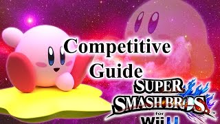 Super Smash Bros. for Wii U - Kirby Competitive Tutorial