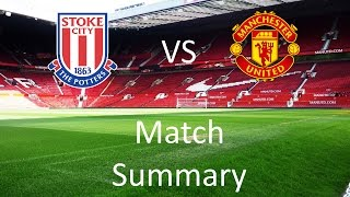 Stoke City vs Manchester United Match Summary | The One United