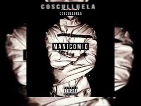 Cosculluela -  Manicomio (Audio Descarga Original)
