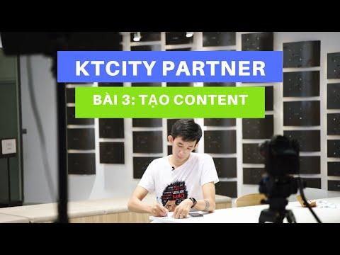 Bài 3: Tạo content làm phễu thu hút và các lưu ý - Kiếm tiền với KTcity Partner