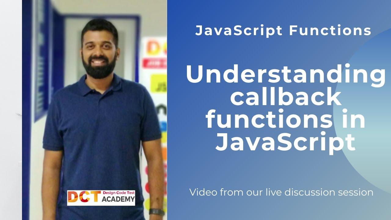 Understand Callback Functions in Javascript