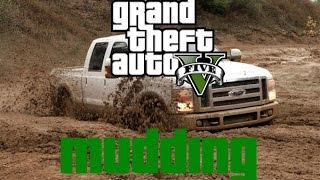 GTA V : Offroading/Mudding & Talking about our channel.