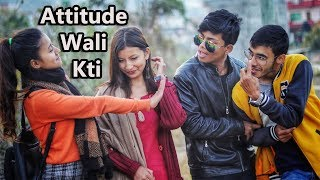 Attitude Wali Kti|Nepali Comedy Video|Risingstar Nepal
