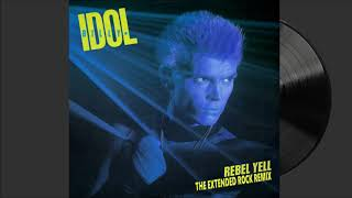 Billy Idol - Rebel Yell (The Extended Rock Remix)