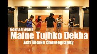 Maine Tujhko Dekha   Golmaal Again   Asif Shaikh Choreography