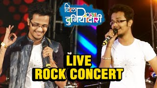 Rohit Raut Performs On Zindagi Zindagi Song | Dil Dosti Duniyadari Live Rock Concert